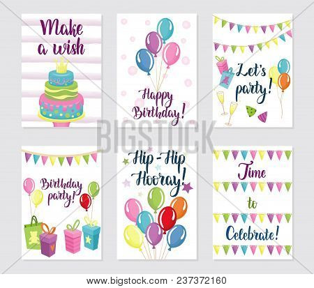 Happy Birthday Cards Set. Greeting Cards With Balloons, Cakes, Gifts And Flags. Birthday Lettering T