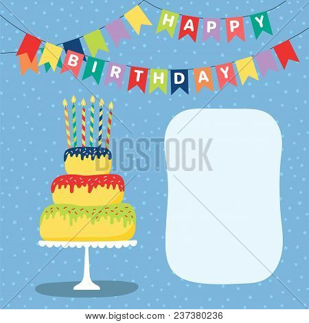 Hand Drawn Birthday Card With A Cartoon Layer Cake With Candles, Bunting With Text, Space For Copy.
