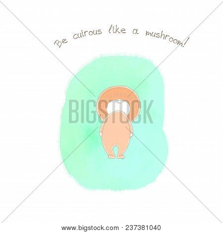 Hand Drawn Illustration Of An Anthropomorphic Saffron Milk Cap On A Watercolor Background, Text Be C