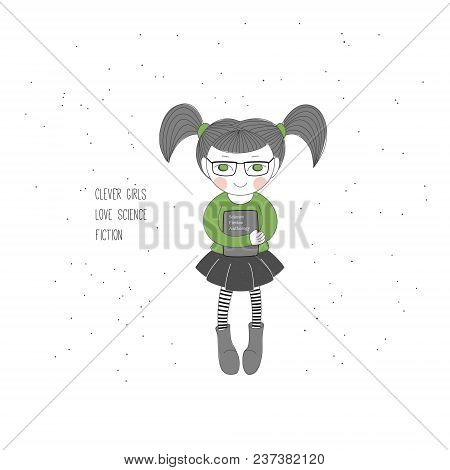 Vector Illustration Of A Sweet Smiling Little Girl In Glasses, Holding A Book, With Text 'clever Gir