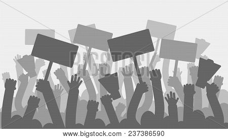 Political Protest With Silhouette Protesters Hands Holding Megaphone, Banners And Flags. Strike, Rev