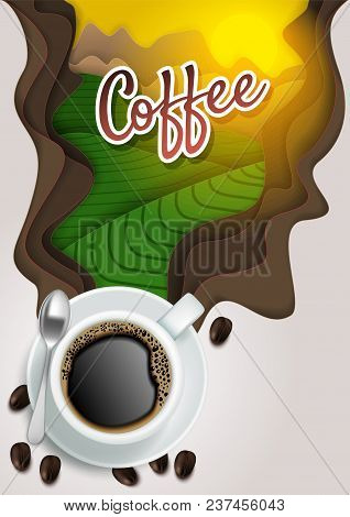 Vector Top View Cup Of Hot Aromatic Coffee With Coffee Beans And Paper Cut Steam With Coffee Letteri