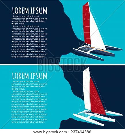 Yacht Club Flyers Design With Sport Trimaran. Luxury Yacht Race, Sea Sailing Regatta Poster With Spe