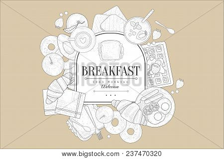 Vintage Sketch Of Croissants, Bagels, Eggs With Sausages, Sandwiches, Bread Slices, Coffee, Fruits.