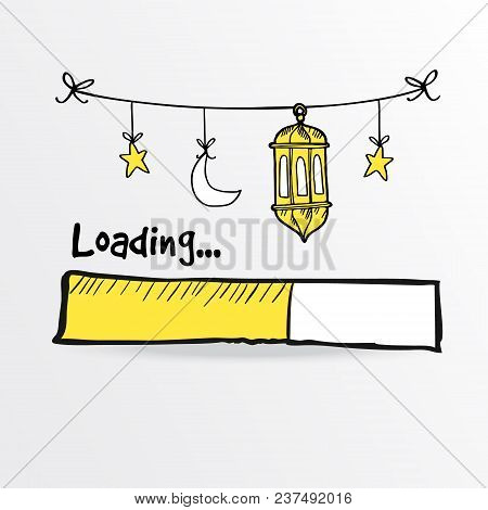 Loading Bar With Arabic Lanterns, Moon And Star, Vector Illustration Sketch For Holy Month Ramadan K