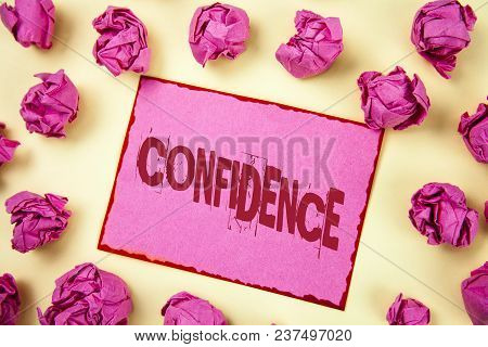 Writing Note Showing  Confidence. Business Photo Showcasing Never Ever Doubting Your Worth, Inspire