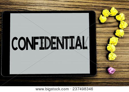 Conceptual Hand Writing Showing Confidential. Business Photo Showcasing Agreements Between Two Parti