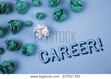 Handwriting Text Writing Career Motivational Call. Concept Meaning Finding Your Dream Job With Prope