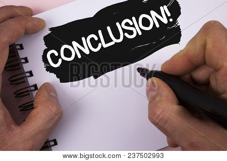 Conceptual Hand Writing Showing Conclusion Motivational Call. Business Photo Text Ending A Story Wit