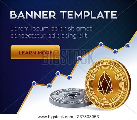 Cryptocurrency Editable Banner Template. Eos. 3d Isometric Physical Bit Coin. Golden And Silver Eos