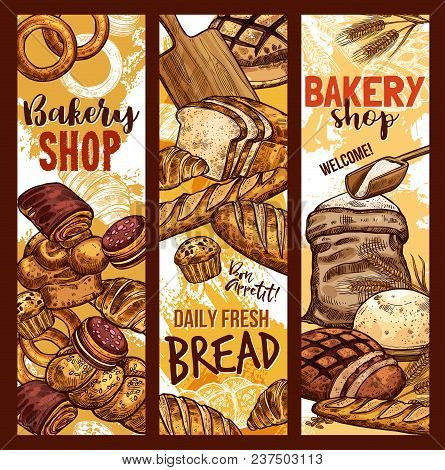 Bakery Shop Sketch Banners Of Baked Bread, Flour Sack Bag And Sweet Desserts. Vector Design Template