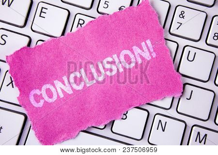 Conceptual Hand Writing Showing Conclusion Motivational Call. Business Photo Showcasing Ending A Sto