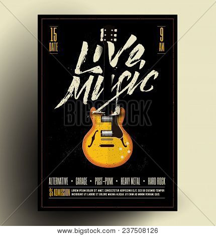 Vintage Styled Retro Live Rock Music Party Or Event Poster, Flyer, Banner. Vector Template With Guit