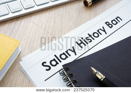 Documents With Title Salary History Ban And Note.