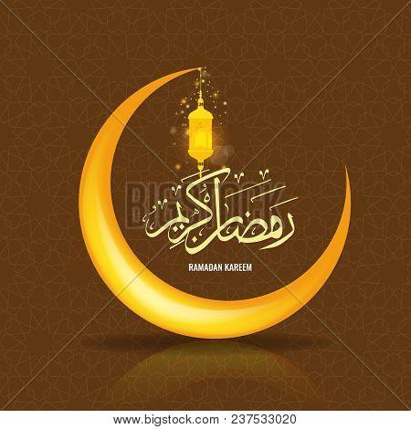 Ramadan Kareem Greeting Card Background With Islamic Symbol Crescent Moon. Ramadan Calligraphy With