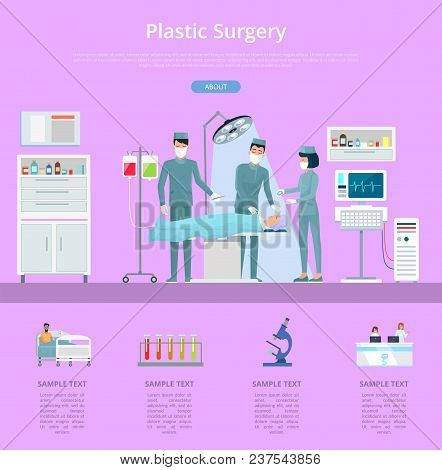 Plastic Surgery Description With Team Of Doctors And Nurses Conducting Operation. Vector Illustratio