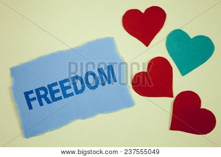 Handwriting Text Freedom. Concept Meaning Going Out For A Vacation, Students Having Liberty To Go Wo