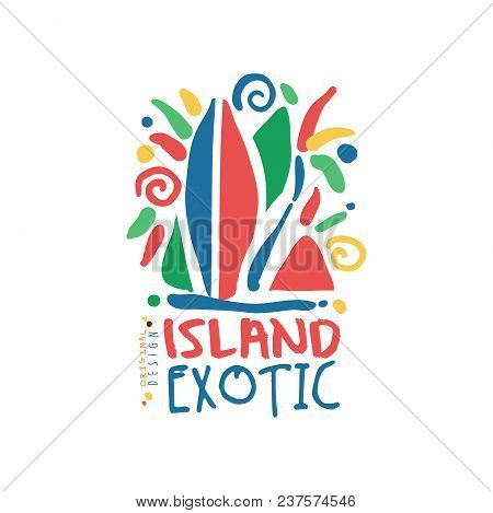 Island Exotic Logo Template Original Design, Summer Holiday Badge, Label For A Travel Agency, Elemen