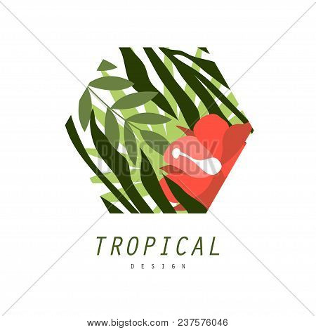 Tropical Logo Design, Badge With Palm Leaves And Flowers Vector Illustration Isolated On A White Bac