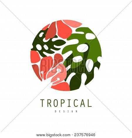 Tropical Logo Template Design, Round Badge With Palm Leaves And Red Exotic Flowers Vector Illustrati