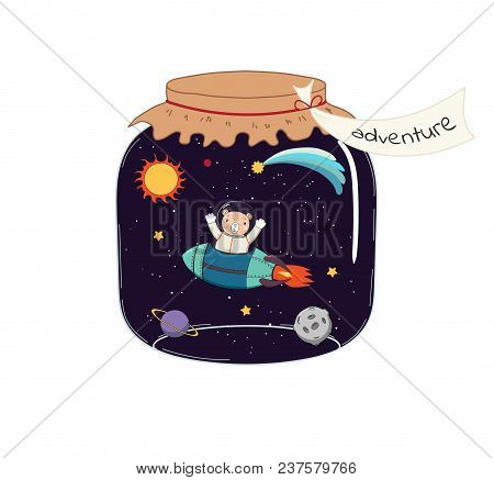 Hand Drawn Vector Illustration Of A Cute Funny Bear Flying In A Rocket In Outer Space, In A Glass Ja