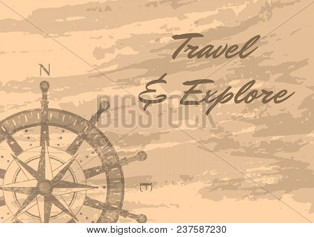 Travel And Explore Banner With Compass Windrose On Grunge Background. Geography Research, Worldwide