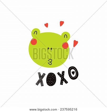 Hand Drawn Vector Illustration Of A Cute Funny Frog Face, With Hearts, Lettering Quote Xoxo. Isolate