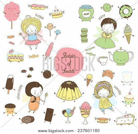 Set Of Different Hand Drawn Sweet Food Doodles, With Kawaii Cartoon Faces, Arms, Legs, Cute Fairy Gi
