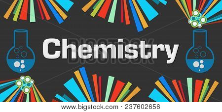 Chemistry Concept Image With Text And Related Symbol.