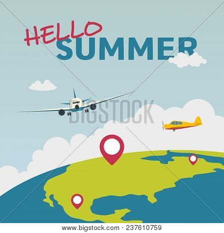 Hello Summer Illustration With Airplane And The Globe. Summer Vacation. Concept Website Template. Ve