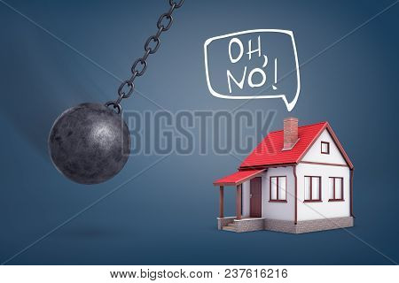 3d Rendering Of A Giant Wrecking Ball Swings In The Direction Of A Small House That Expects Problems