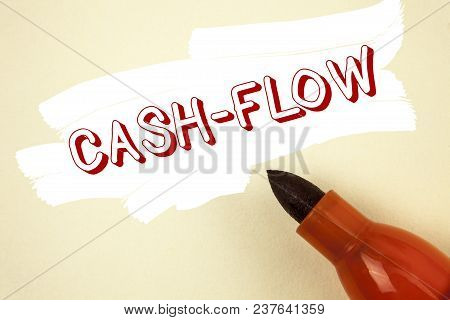 Handwriting Text Writing Cash-flow. Concept Meaning Virtual Movement Of Money By Company Finance Dep
