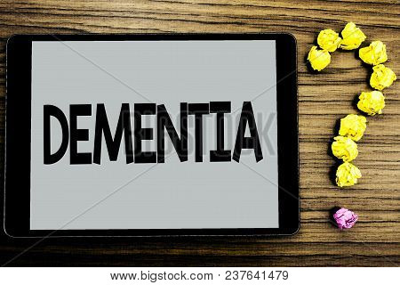 Conceptual Hand Writing Showing Dementia. Business Photo Showcasing Long Term Memory Loss Sign And S