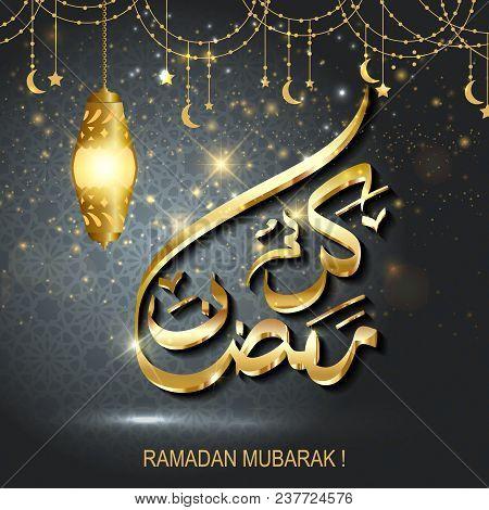 Ramadan Kareem Islamic Design Crescent Lantern And With Arabic Pattern And Calligraphy . Vector Rama