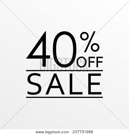 40% Off. Sale And Discount Price Icon. Sales Tag Design Template. Vector Illustration.