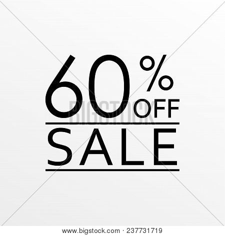 60% Off. Sale And Discount Price Icon. Sales Tag Design Template. Vector Illustration.