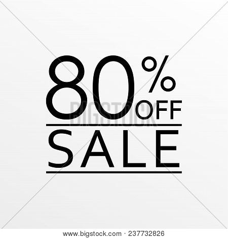80% Off. Sale And Discount Price Icon. Sales Tag Design Template. Vector Illustration.