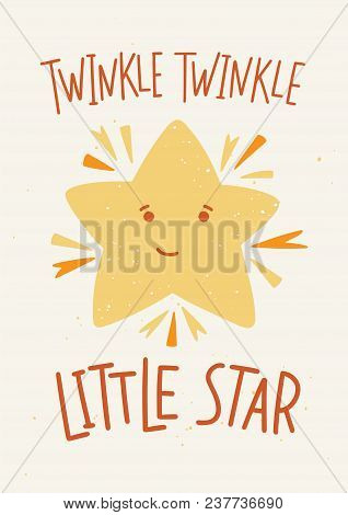 Childish Poster Template With Twinkle Twinkle Little Star Lettering Handwritten With Elegant Calligr