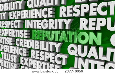 Reputation Respect Trust Credibility Word Collage 3d Illustration poster