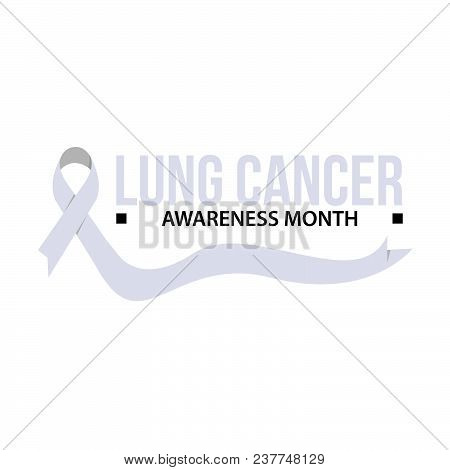 Awareness Month Ribbon Cancer. Lung Cancer Awareness Vector Illustration
