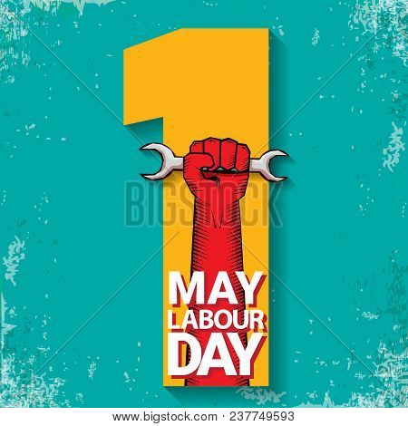 1 May Happy Labour Day Vector Label With Strong Red Fist On Torquise Background . Labor Day Backgrou