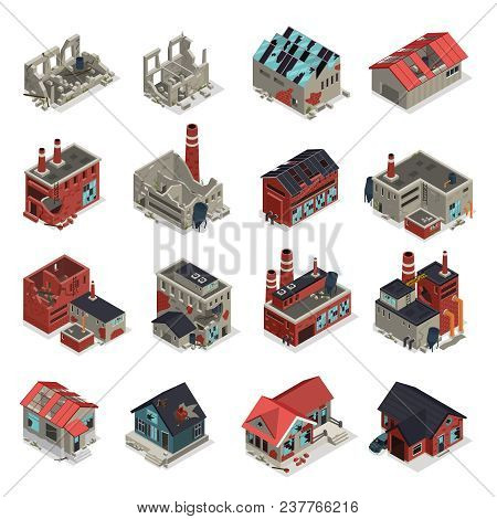Abandoned Buildings Isometric Set Of Crumbling Old Manufacturing Workshops And Factory Ruins Isolate