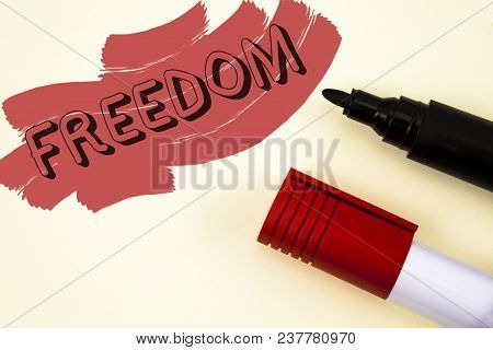 Handwriting Text Writing Freedom. Concept Meaning Going Out For A Vacation, Students Having Liberty