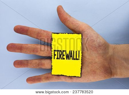 Conceptual Hand Writing Showing Firewall Motivational Call. Business Photo Showcasing Malware Protec