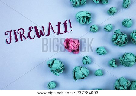 Conceptual Hand Writing Showing Firewall Motivational Call. Business Photo Text Malware Protection P