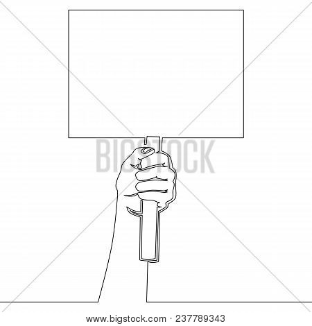 Continuous Line Drawing Hand Holding Placard. Struggle For Rights Concept. Vector Flat Cartoon Illus