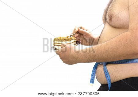 Fat Guy Eating Cake. Diet, Diet, Concept Of Unhealthy Food