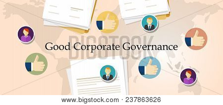 Good Corporate Governance Concept. Accountable Organization Transparent Management Symbol With Hands