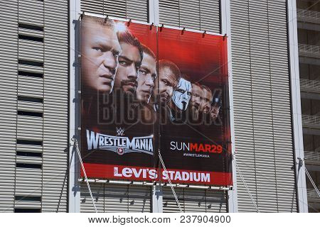San Jose - March 29, 2015: Wrestlemania 31 Poster Sign On Side Of Levi Stadium Building Featuring Ww