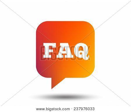 Faq Information Sign Icon. Help Speech Bubble Symbol. Blurred Gradient Design Element. Vivid Graphic